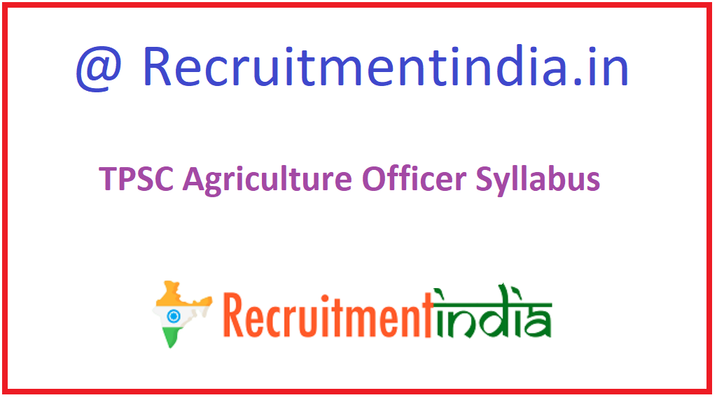 TPSC Agriculture Officer Syllabus