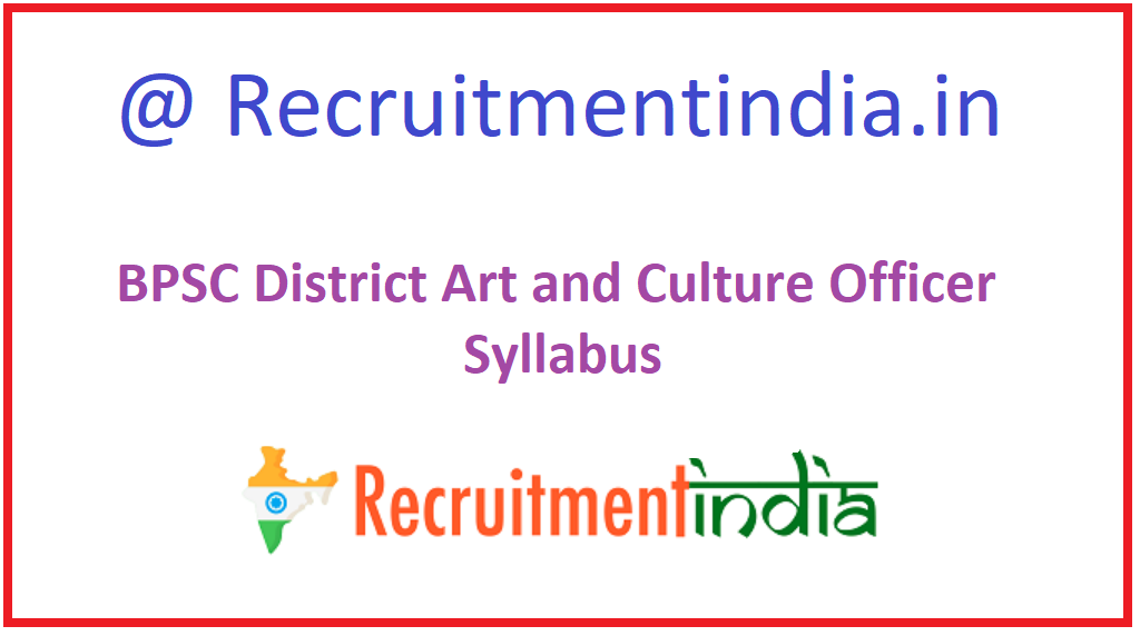BPSC District Arts and Culture Officer Curriculum