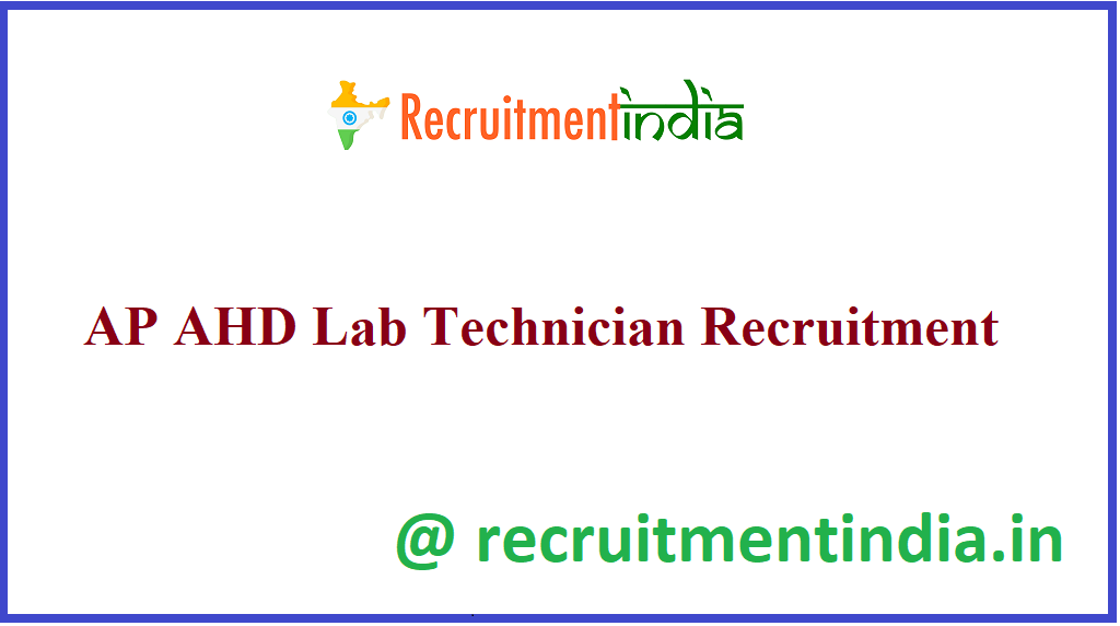 AP AHD Lab Technician Recruitment