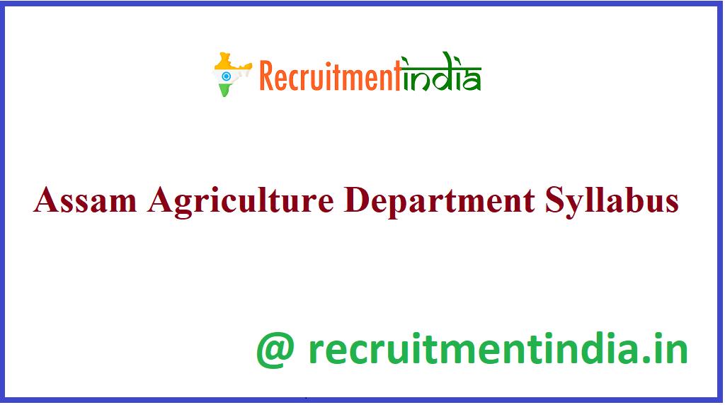 Assam Agriculture Department Syllabus