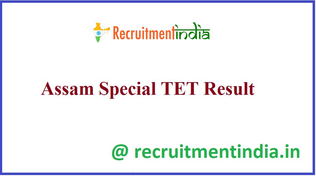 Assam Special TET Result