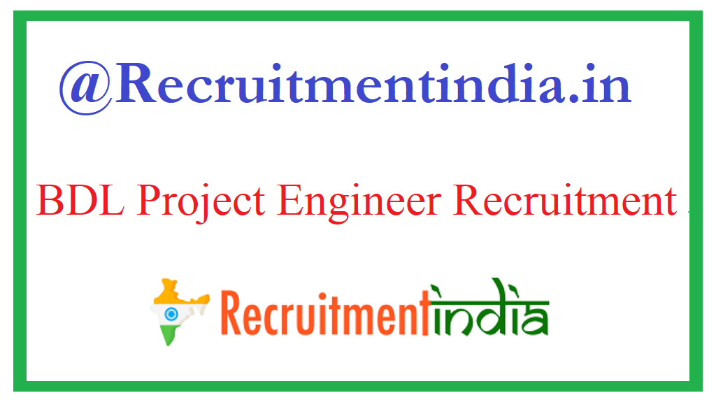 BDL Project Engineer Recruitment