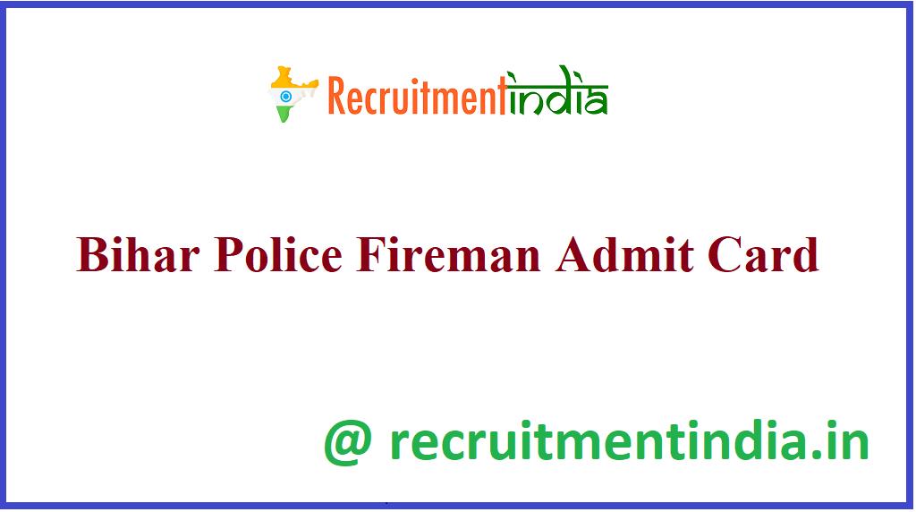 Bihar Police Fireman Admit Card