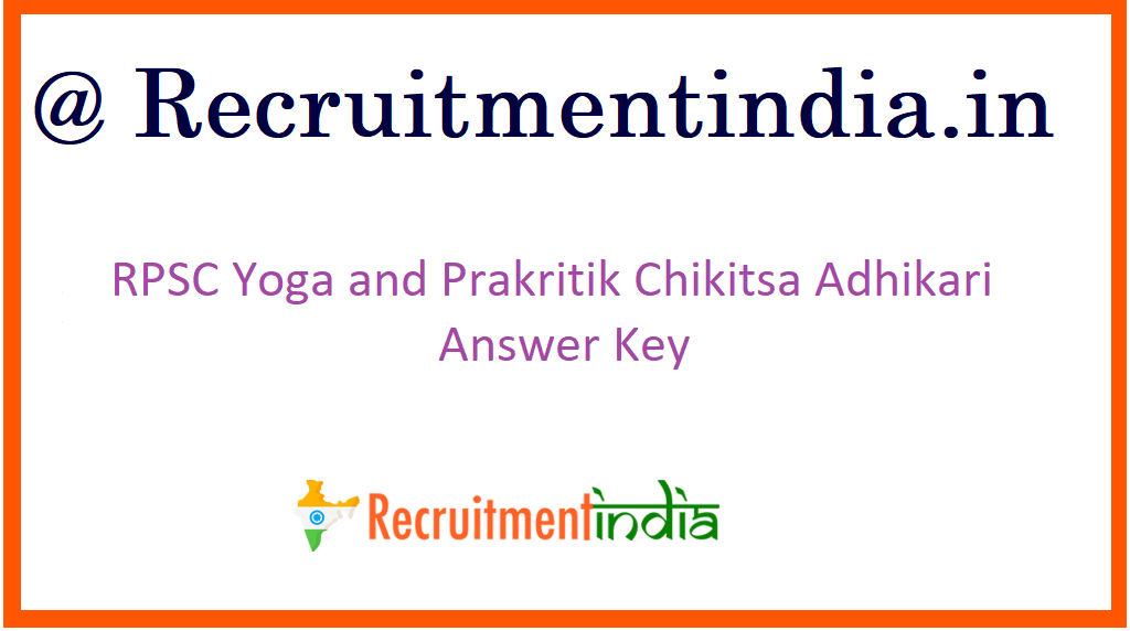 RPSC Yoga and Prakritik Chikitsa Adhikari Answer Key