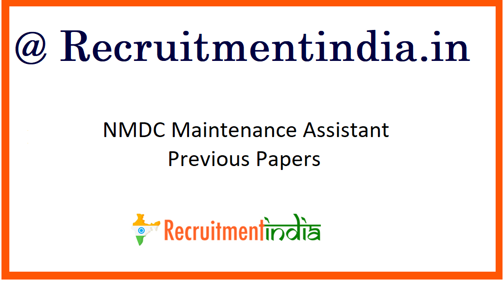NMDC Maintenance Assistant Previous Papers