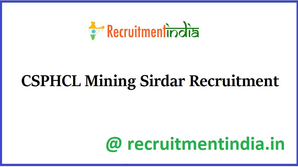 CSPHCL Mining Sirdar Recruitment