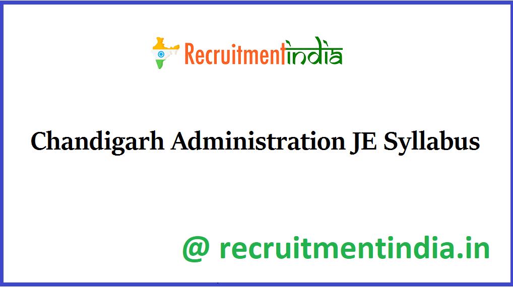 Chandigarh Administration JE Syllabus