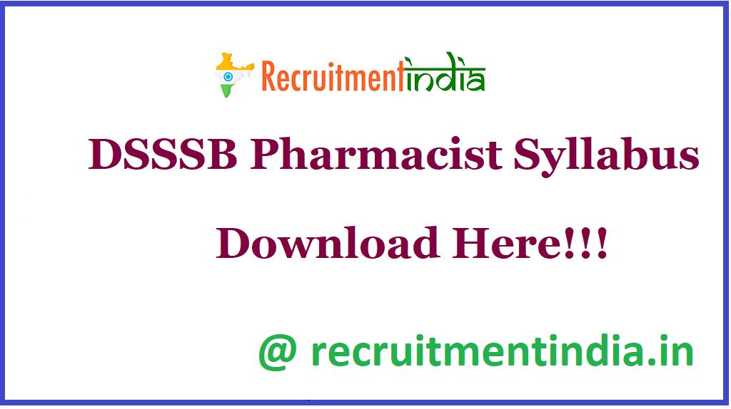 DSSSB Pharmacist Syllabus