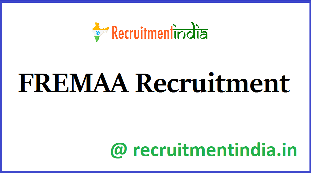 FREMAA recruitment