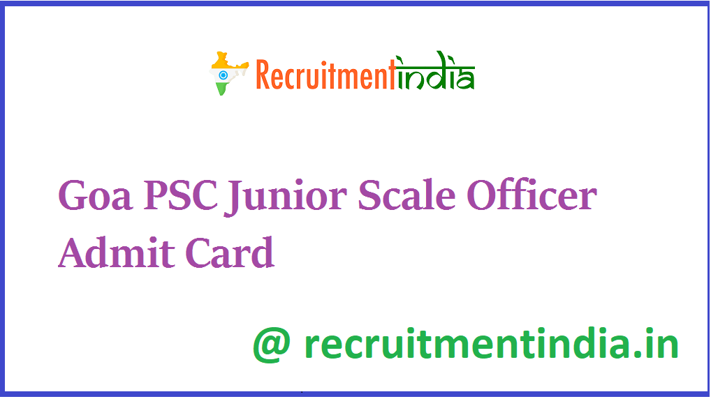 Goa PSC Junior Scale Officer Admit Card