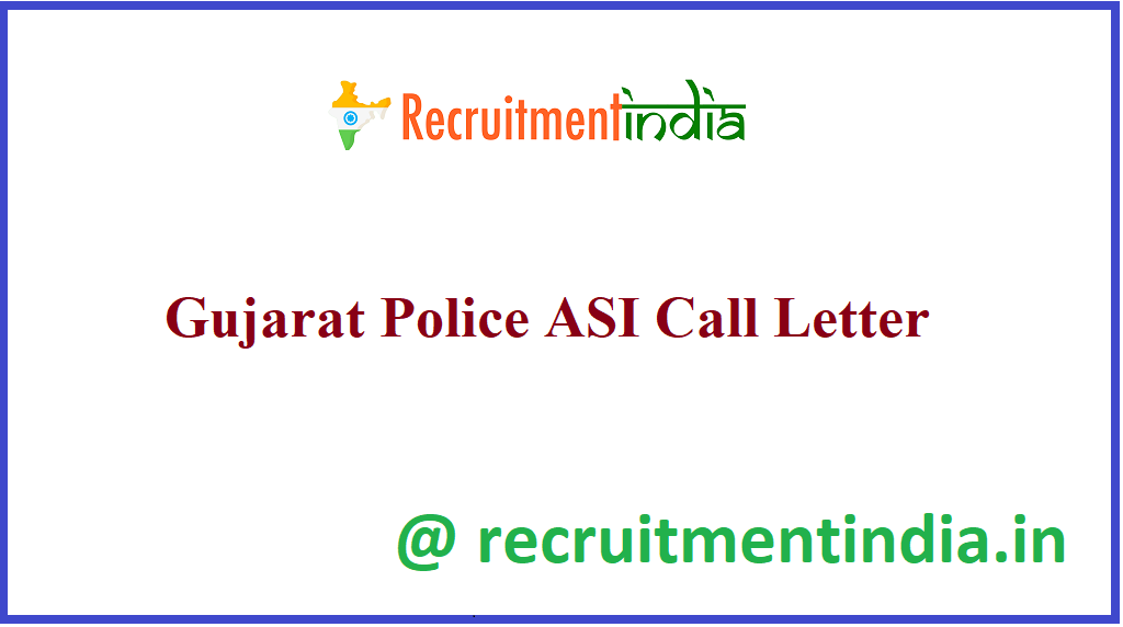 Gujarat Police ASI Call Letter