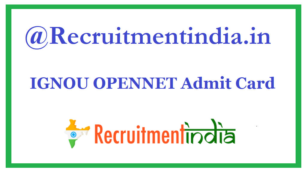 IGNOU OPENNET Admit Card