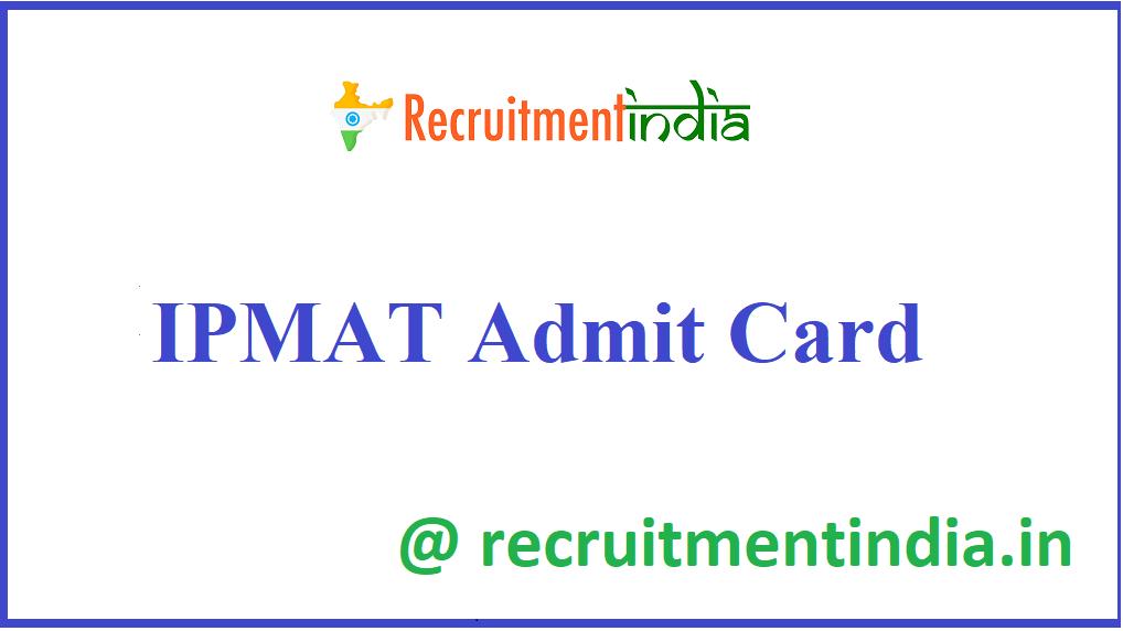 IPMAT Admit Card