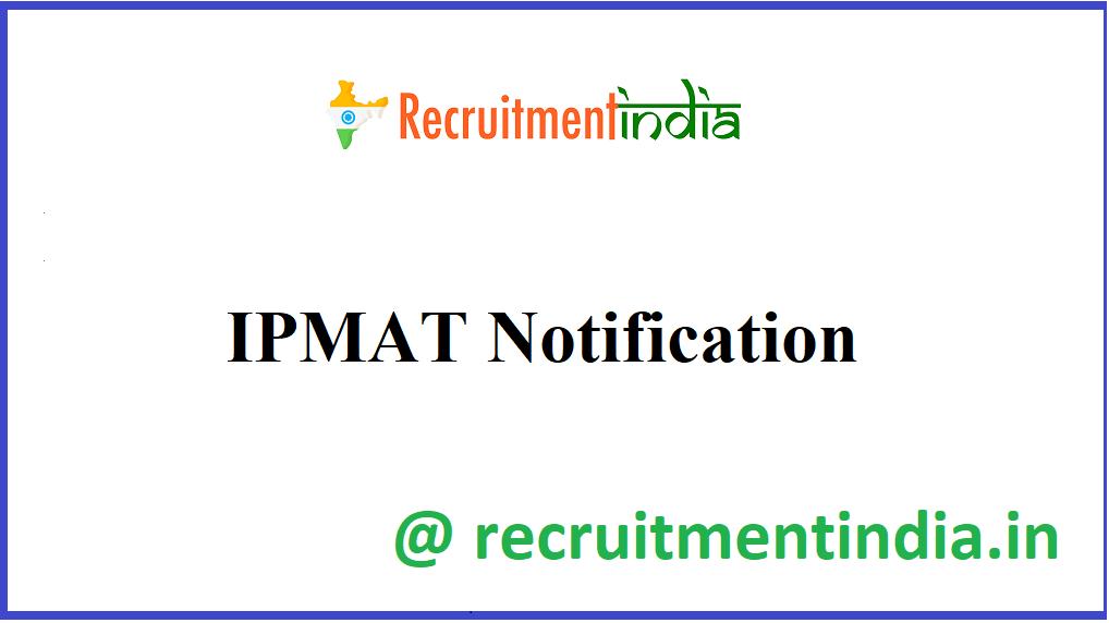 IPMAT Notification