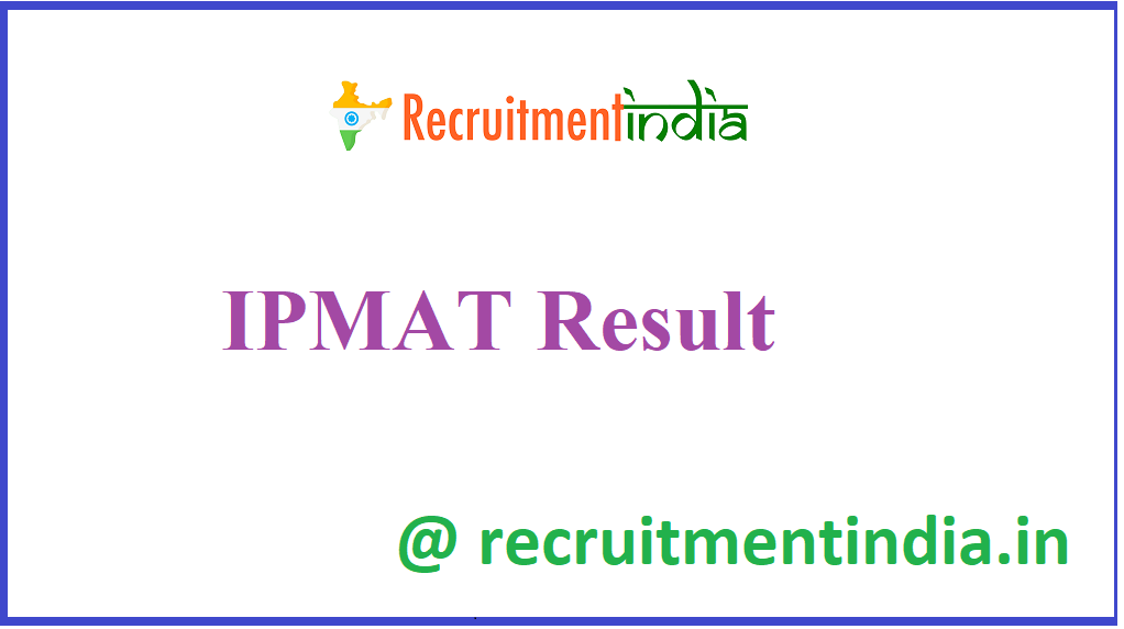 IPMAT Result