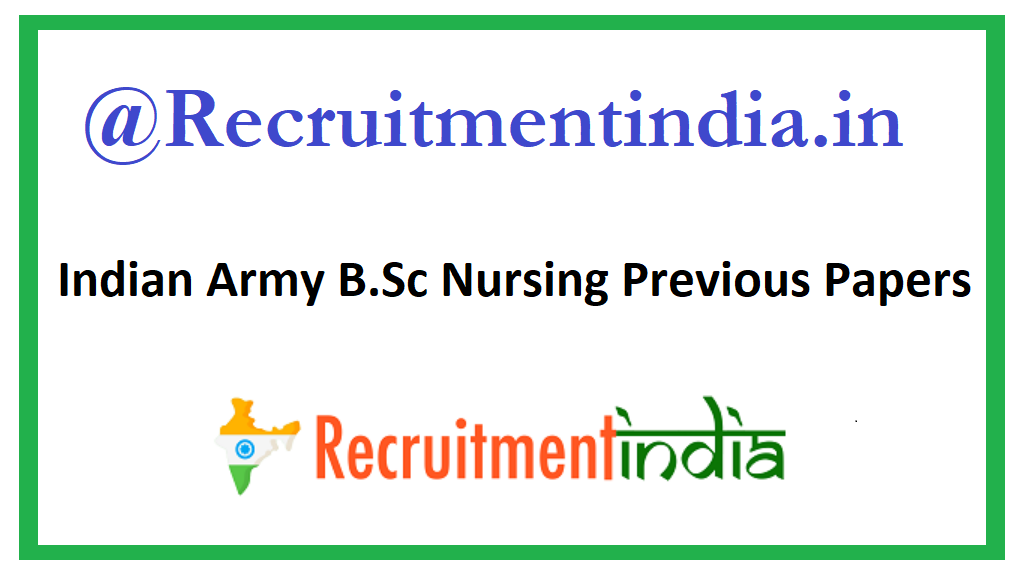 Indian Army B.Sc Nursing Previous Papers