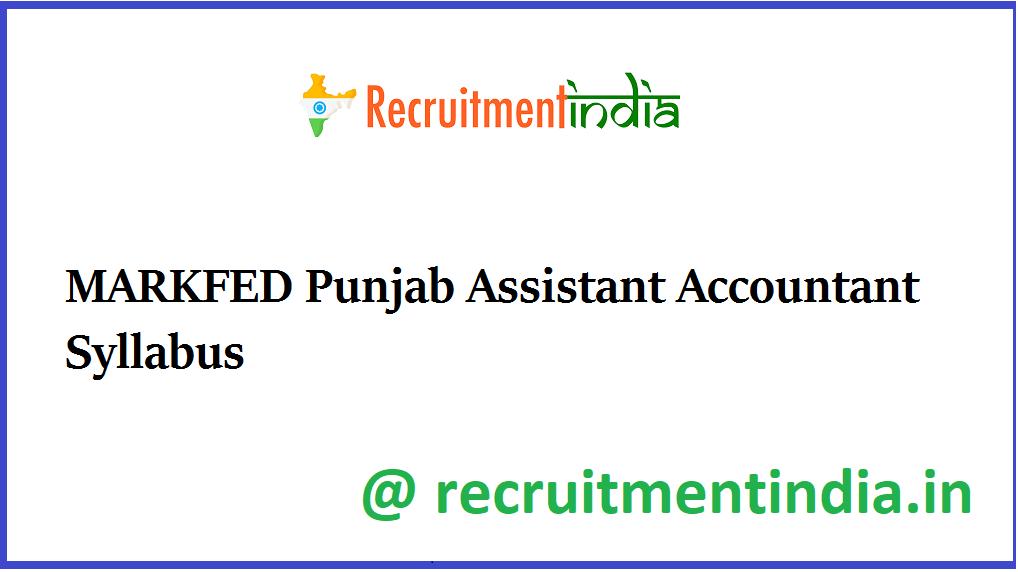 MARKFED Punjab Assistant Accountant Syllabus