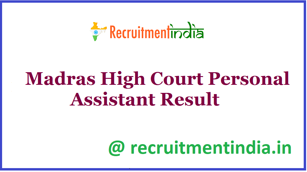 Madras High Court Personal Assistant Result