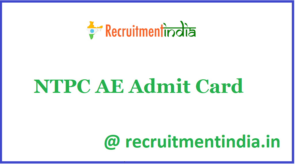 NTPC AE Admit Card