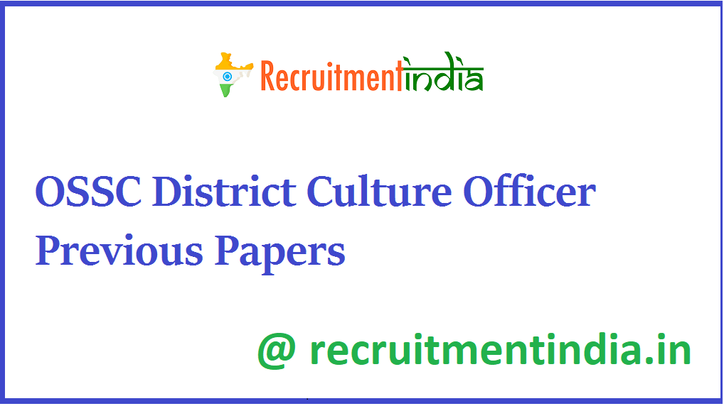 OSSC District Culture Officer Previous Papers