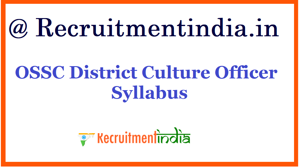 OSSC District Culture Officer Syllabus
