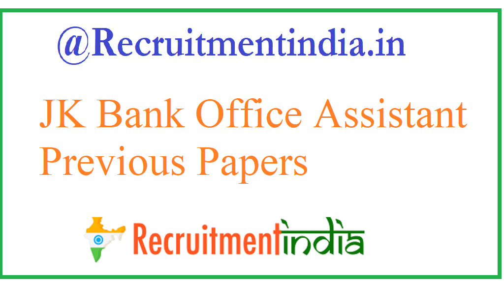 JK Bank Office Assistant Previous Papers