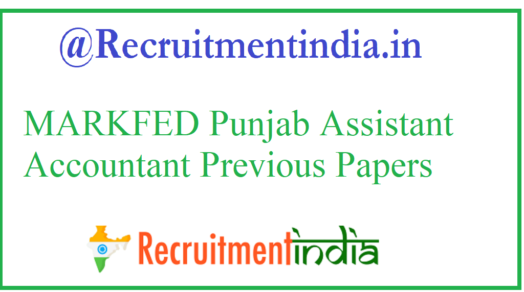 MARKFED Punjab Assistant Accountant Previous Papers
