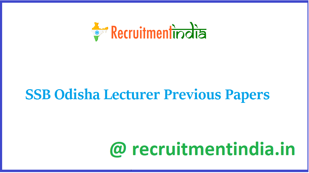 SSB Odisha Lecturer Previous Papers