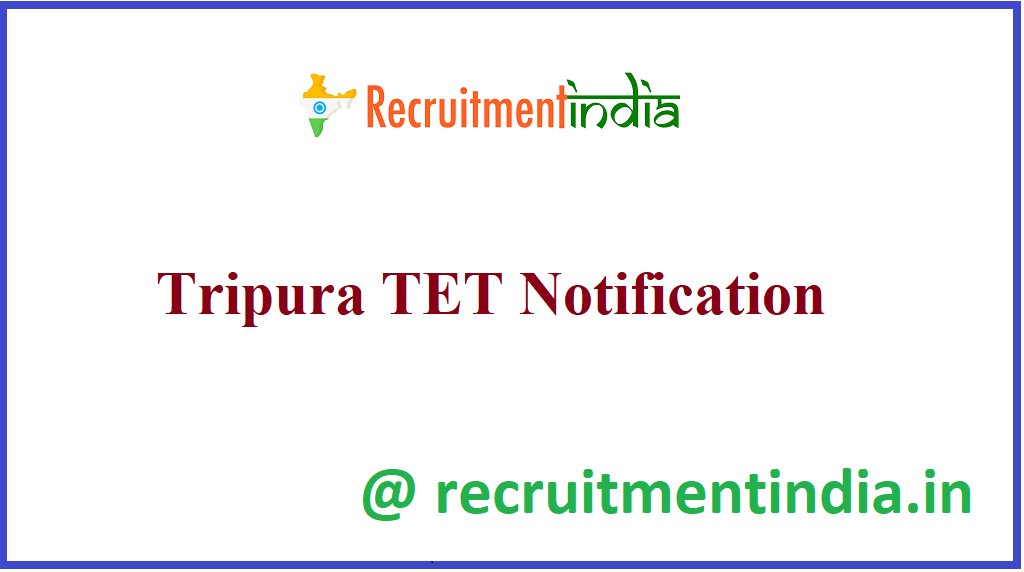 Tripura TET Notification