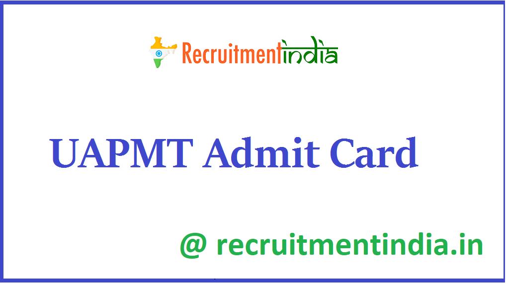 UAPMT Admit Card