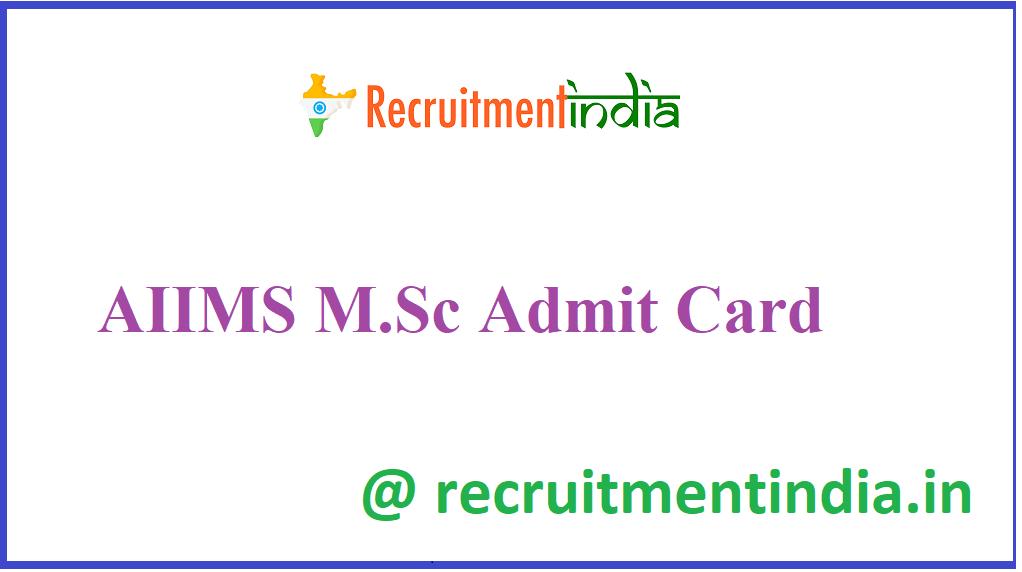 AIIMS M.Sc Admit Card