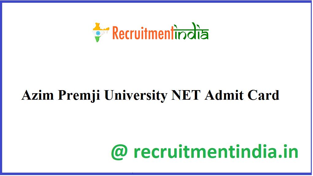 Azim Premji University NET Admit Card