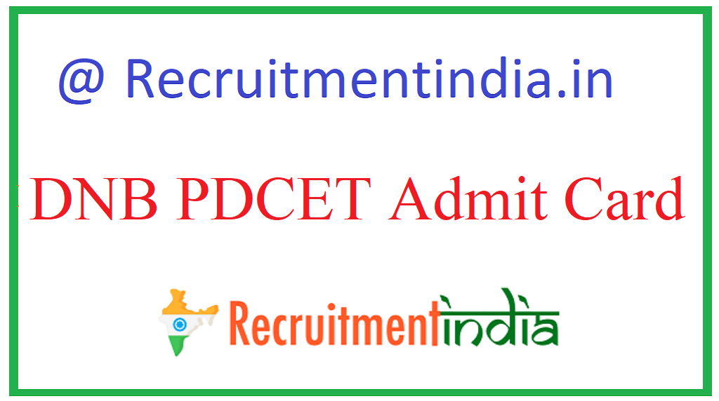 DNB PDCET Admit Card