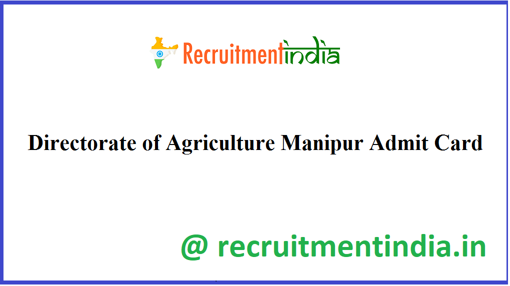 Directorate of Agriculture Manipur Admit Card