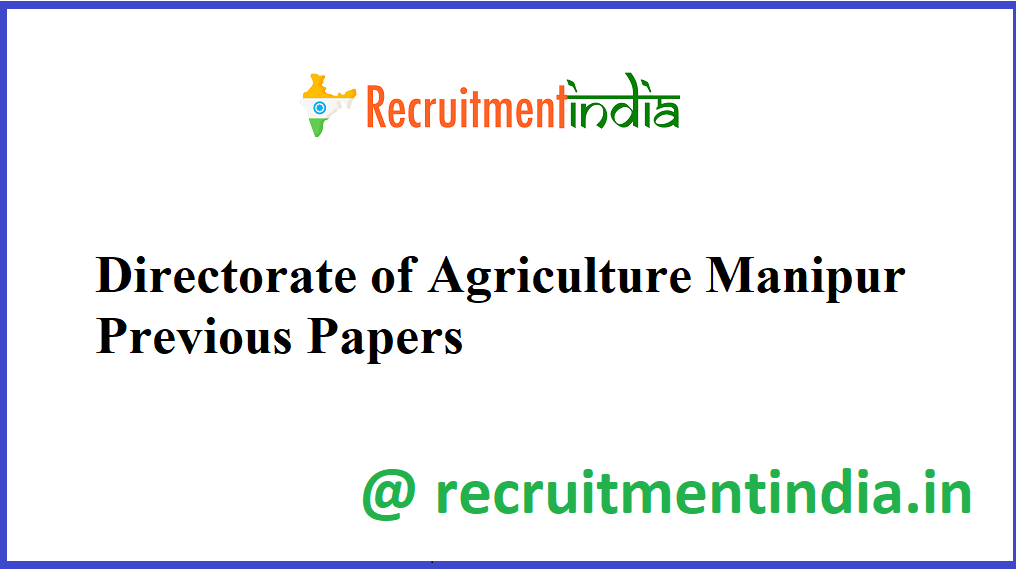 Directorate of Agriculture Manipur Previous Papers