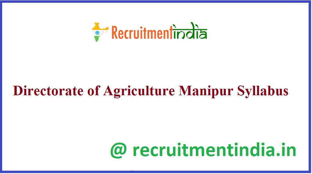 Directorate of Agriculture Manipur Syllabus