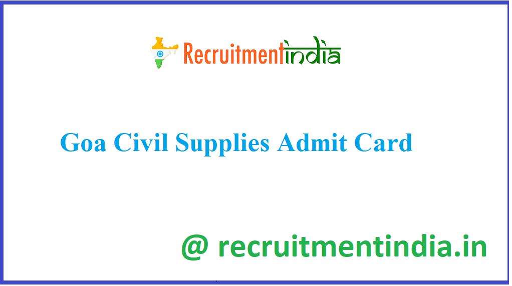 Goa Civil Supplies Admit Card 2021