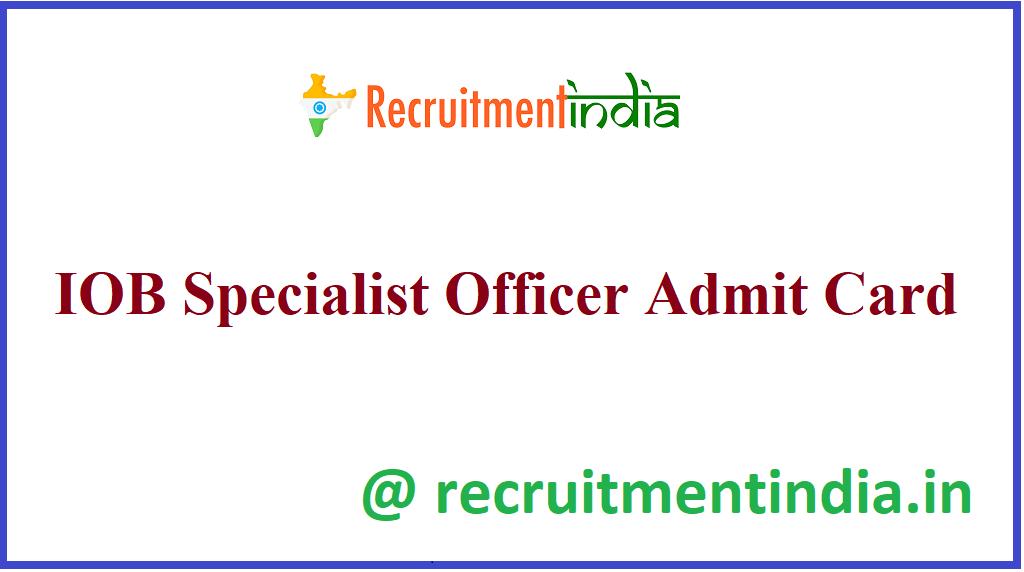 IOB Specialist Officer Admit Card