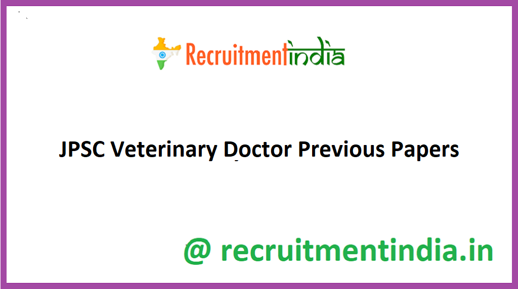 JPSC Veterinary Doctor Previous Papers