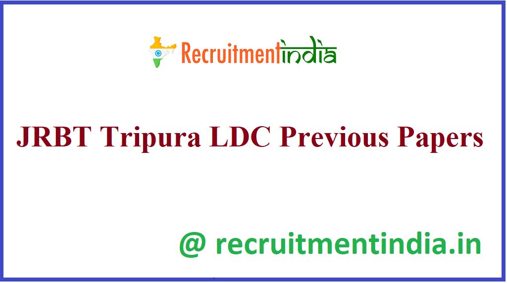 JRBT Tripura LDC Previous Papers
