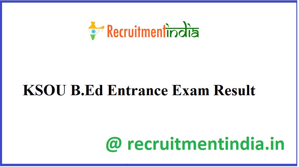 KSOU B.Ed Entrance Exam Result