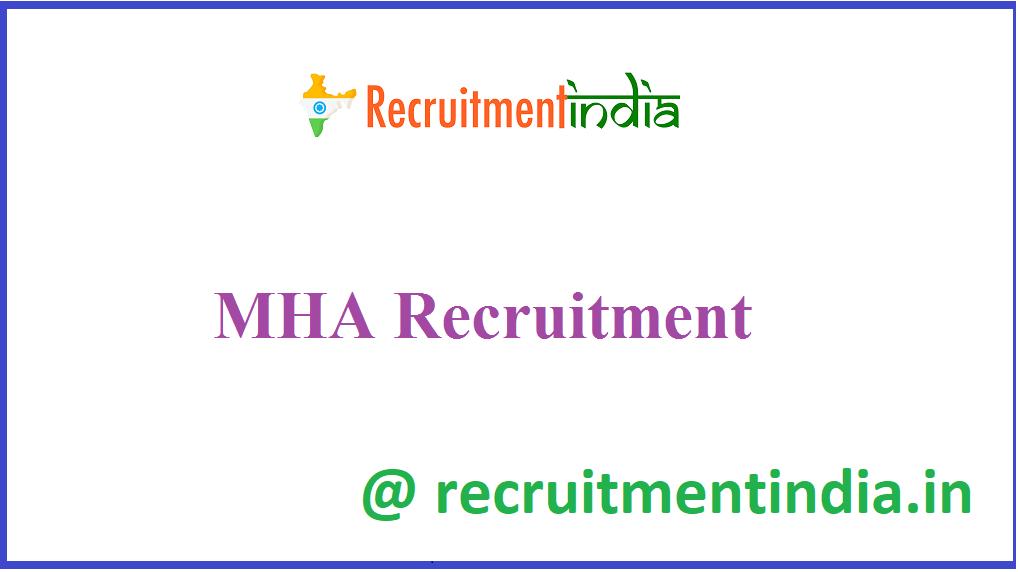 MHA Recruitment