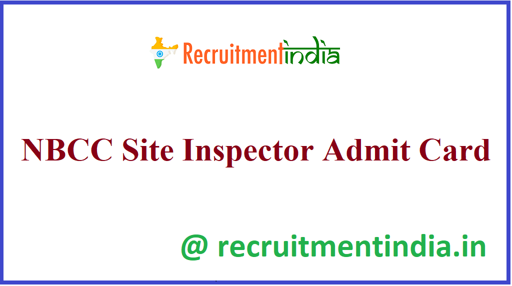 NBCC Site Inspector Admit Card