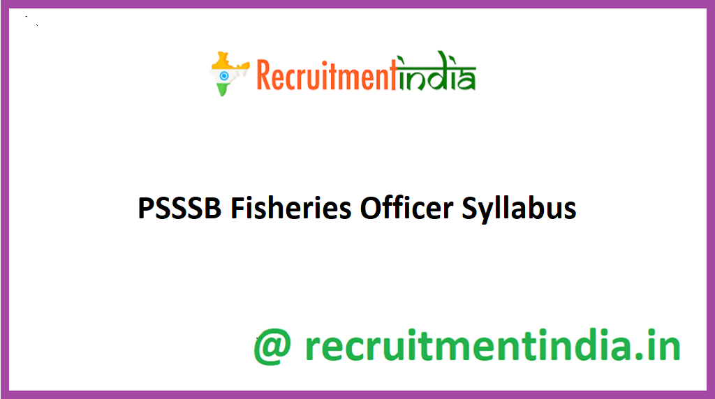 PSSSB Fisheries Officer Syllabus