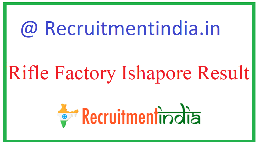 Rifle Factory Ishapore Result
