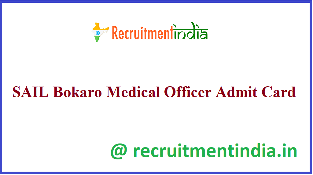 SAIL Bokaro Medical Officer Admit Card