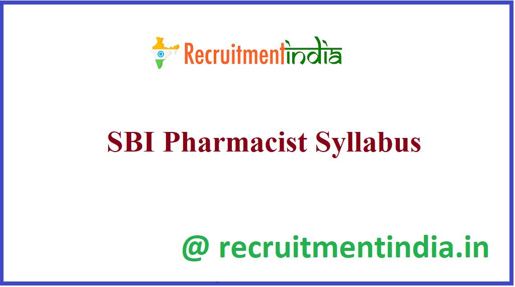 SBI Pharmacist Syllabus