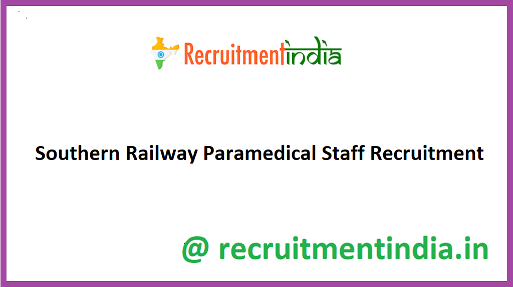 Southern Railway Paramedical Staff Recruitment