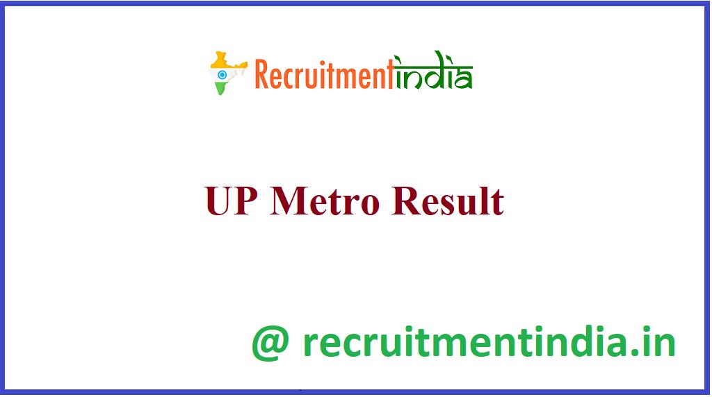 UP Metro Result