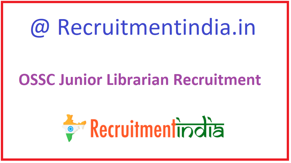 OSSC Junior Librarian Recruitment